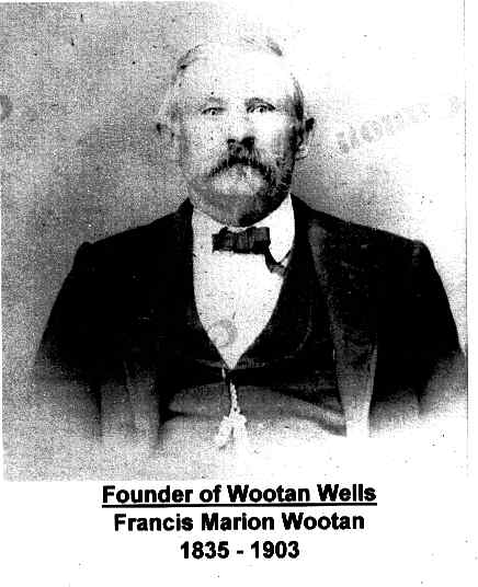 Photo of Francis Marion Wootan, founder of Wootan Wells